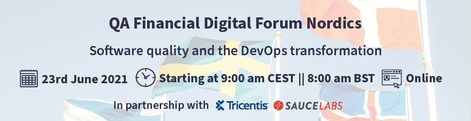 The QA Financial Digital Forum - Nordics