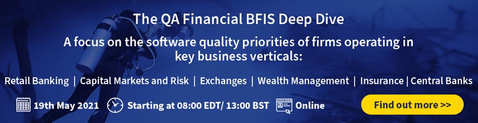 The QA Financial BFIS Deep Dive